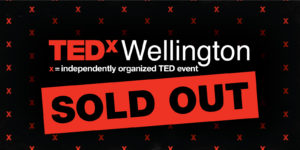 TEDxWellington tickets sold out